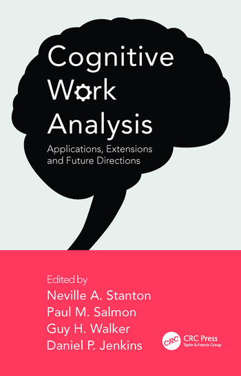 Cognitive Work Analysis Applications, Extensions and Future Directions book cover