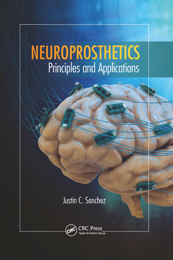Neuroprosthetics Principles and Applications book cover