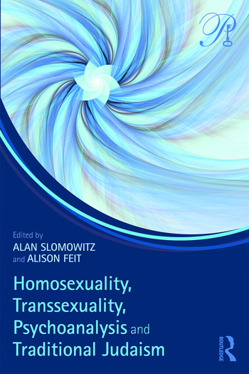 Homosexuality, Transsexuality, Psychoanalysis and Traditional Judaism book cover