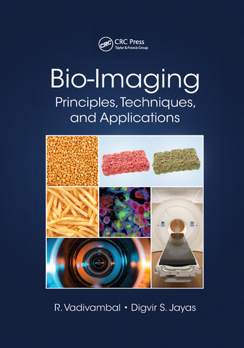 Bio-Imaging Principles, Techniques, and Applications book cover