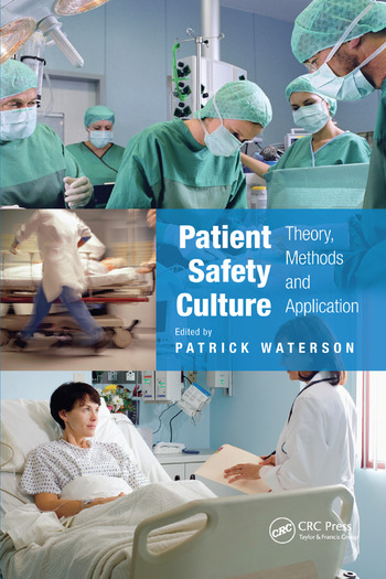 Patient Safety Culture Theory, Methods and Application book cover