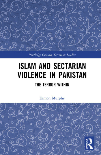 Islam and Sectarian Violence in Pakistan The Terror Within book cover
