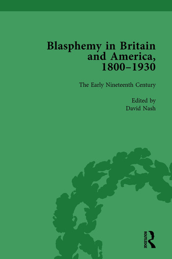 Blasphemy in Britain and America, 1800-1930, Volume 2 book cover