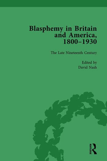 Blasphemy in Britain and America, 1800-1930, Volume 3 book cover