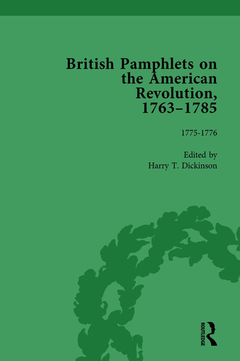 British Pamphlets on the American Revolution, 1763-1785, Part I, Volume 4 book cover