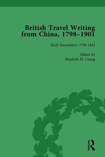 British Travel Writing from China, 1798-1901, Volume 1 book cover