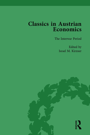 Classics in Austrian Economics, Volume 2 A Sampling in the History of a Tradition book cover