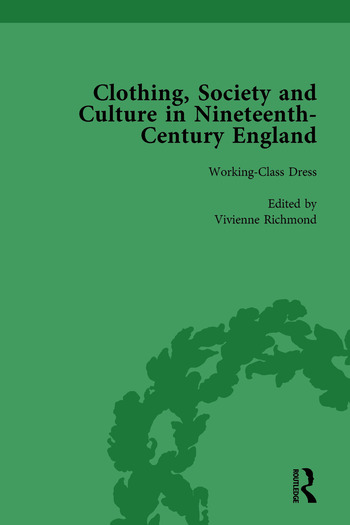 Clothing, Society and Culture in Nineteenth-Century England, Volume 3 book cover