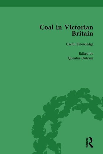 Coal in Victorian Britain, Part I, Volume 1 book cover