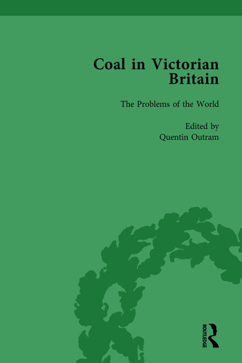 Coal in Victorian Britain, Part I, Volume 3 book cover