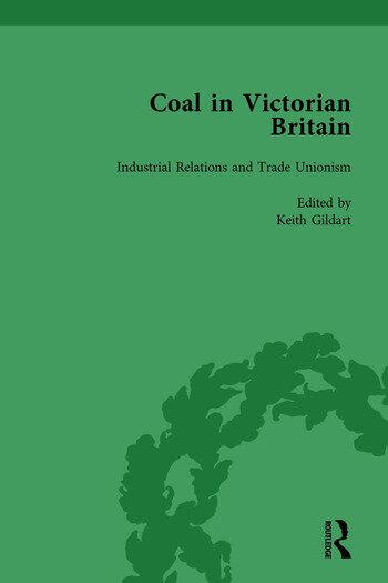 Coal in Victorian Britain, Part II, Volume 6 book cover