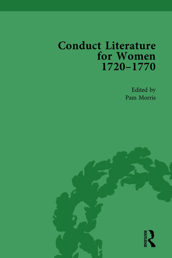 Conduct Literature for Women, Part III, 1720-1770 vol 1 book cover