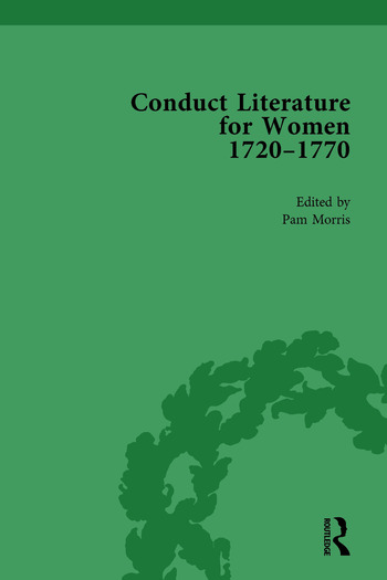 Conduct Literature for Women, Part III, 1720-1770 vol 4 book cover