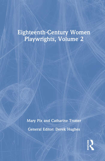 Eighteenth-Century Women Playwrights, vol 2 book cover