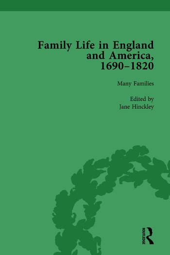 Family Life in England and America, 1690–1820, vol 1 book cover