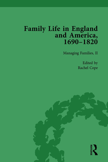 Family Life in England and America, 1690–1820, vol 4 book cover