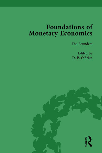 Foundations of Monetary Economics, Vol. 1 The Founders book cover