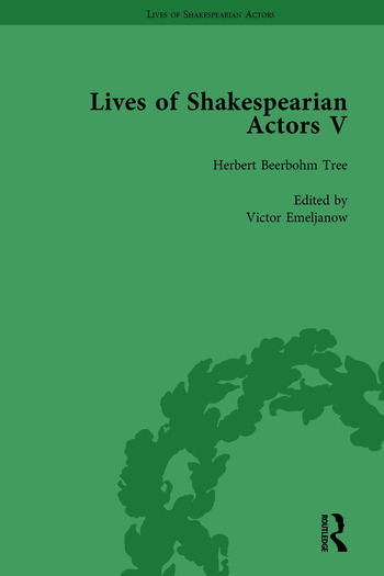 Lives of Shakespearian Actors, Part V, Volume 1 Herbert Beerbohm Tree, Henry Irving and Ellen Terry by their Contemporaries book cover