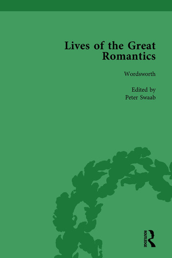 Lives of the Great Romantics, Part I, Volume 3 Shelley, Byron and Wordsworth by Their Contemporaries book cover