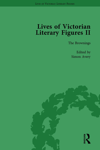 Lives of Victorian Literary Figures, Part II, Volume 1 The Brownings book cover