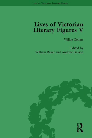 Lives of Victorian Literary Figures, Part V, Volume 2 Mary Elizabeth Braddon, Wilkie Collins and William Thackeray by their contemporaries book cover
