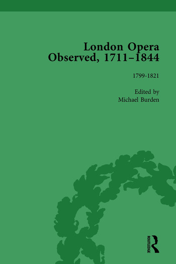 London Opera Observed 1711–1844, Volume IV 1799-1821 book cover
