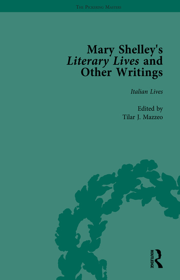 Mary Shelley's Literary Lives and Other Writings, Volume 1 book cover