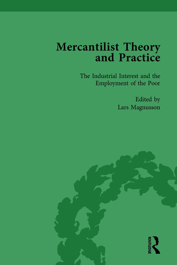 Mercantilist Theory and Practice Vol 4 The History of British Mercantilism book cover