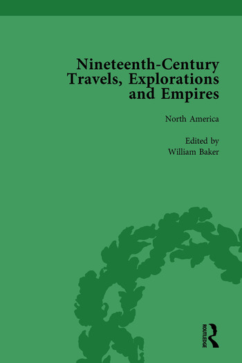 Nineteenth-Century Travels, Explorations and Empires, Part I Vol 2 Writings from the Era of Imperial Consolidation, 1835-1910 book cover