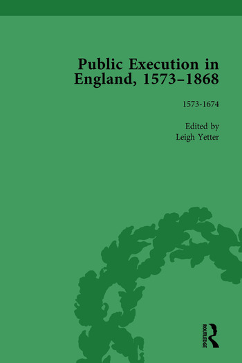 Public Execution in England, 1573–1868, Part I Vol 1 book cover