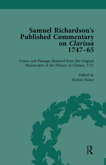 Samuel Richardson's Published Commentary on Clarissa, 1747-1765 Vol 2 book cover