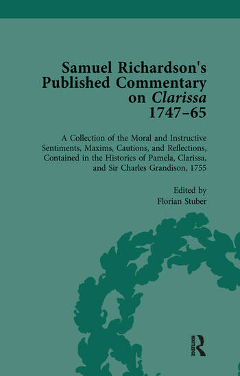 Samuel Richardson's Published Commentary on Clarissa, 1747-1765 Vol 3 book cover