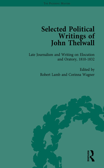 Selected Political Writings of John Thelwall Vol 4 book cover