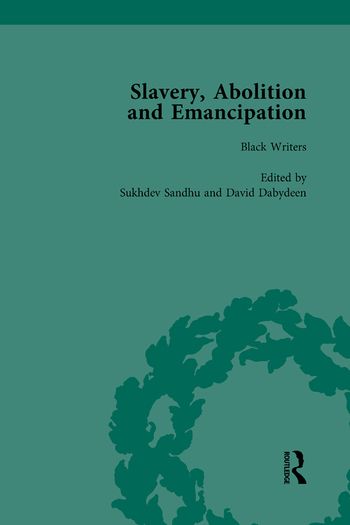 Slavery, Abolition and Emancipation Vol 1 Writings in the British Romantic Period book cover