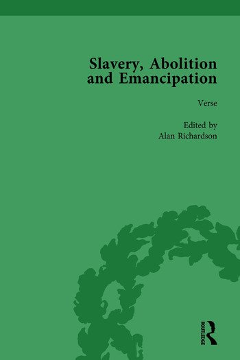 Slavery, Abolition and Emancipation Vol 4 Writings in the British Romantic Period book cover