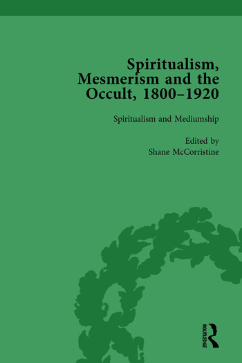Spiritualism, Mesmerism and the Occult, 1800–1920 Vol 3 book cover