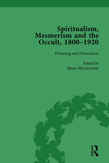 Spiritualism, Mesmerism and the Occult, 1800–1920 Vol 5 book cover