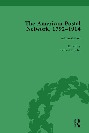 The American Postal Network, 1792–1914 Vol 1 book cover