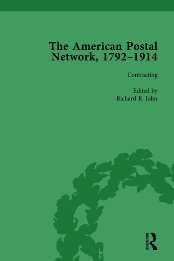 The American Postal Network, 1792–1914 Vol 2 book cover