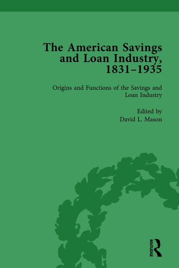 The American Savings and Loan Industry, 1831–1935 Vol 1 book cover