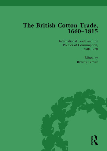 The British Cotton Trade, 1660-1815 Vol 2 book cover