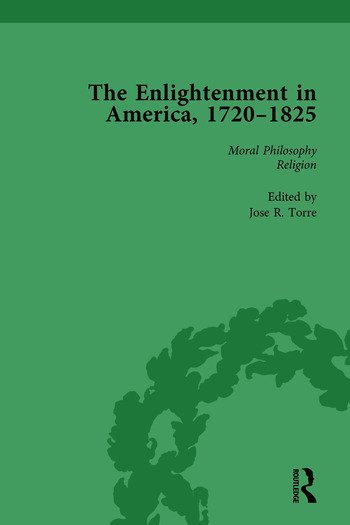 The Enlightenment in America, 1720-1825 Vol 3 book cover