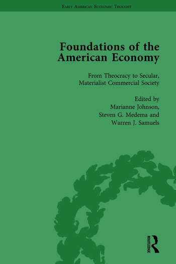 The Foundations of the American Economy Vol 1 The American Colonies from Inception to Independence book cover