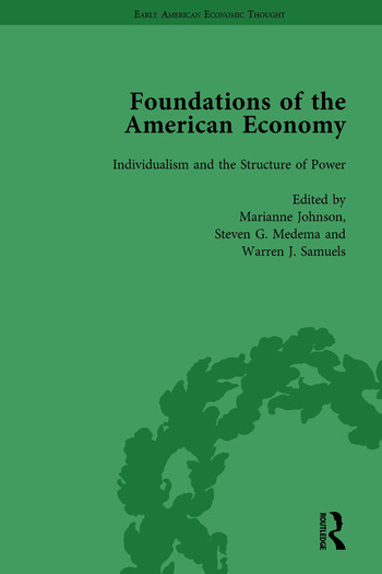 The Foundations of the American Economy Vol 2 The American Colonies from Inception to Independence book cover