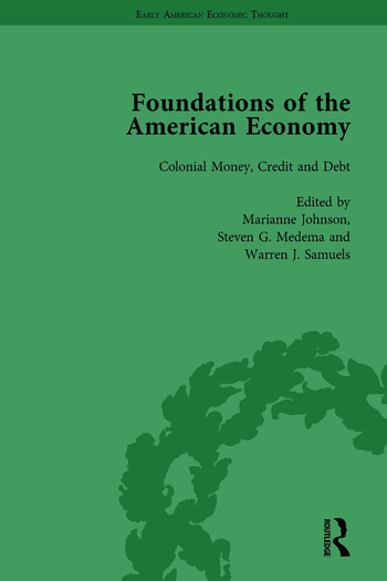 The Foundations of the American Economy Vol 3 The American Colonies from Inception to Independence book cover