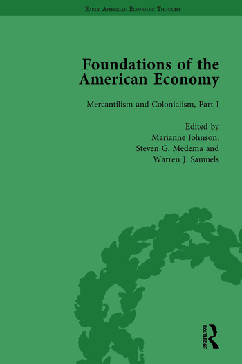 The Foundations of the American Economy Vol 4 The American Colonies from Inception to Independence book cover