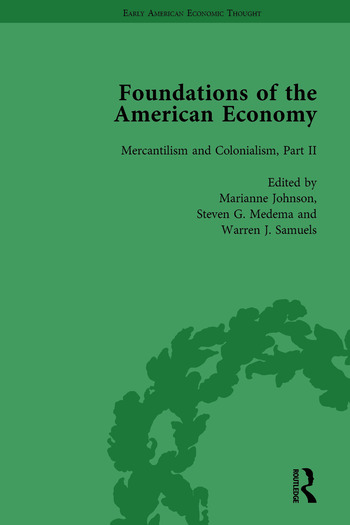 The Foundations of the American Economy Vol 5 The American Colonies from Inception to Independence book cover