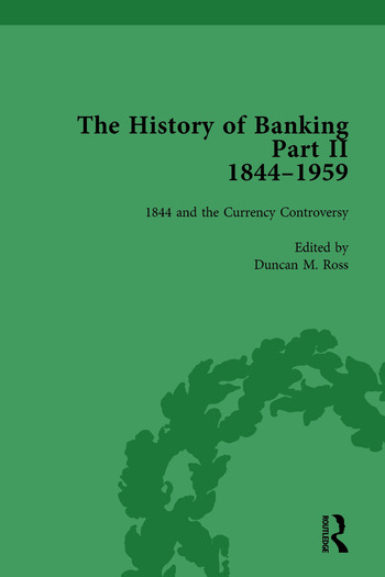 The History of Banking II, 1844-1959 Vol 1 book cover