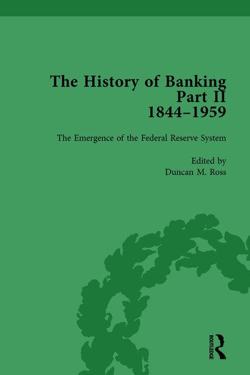 The History of Banking II, 1844-1959 Vol 9 book cover