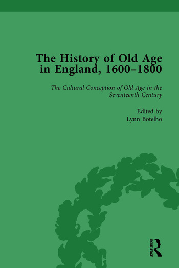 The History of Old Age in England, 1600-1800, Part I Vol 1 book cover